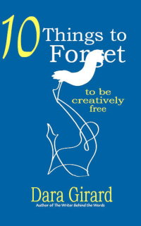 Cover of 10 Things to Forget by Dara Girard